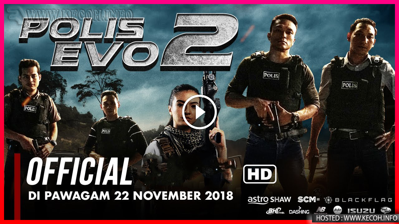 Tonton Polis Evo 2 2018 Full Movie