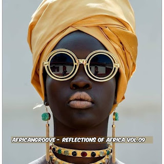 AfricanGroove - Reflections of Africa Vol.09