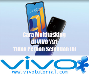 Cara Multitasking di VIVO Y91