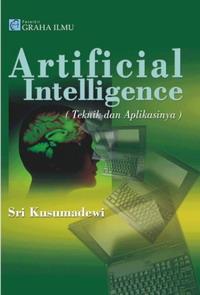 Artificial Intelligence (Teknik dan Aplikasinya)