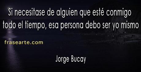 Jorge Bucay frases para una vida mejor