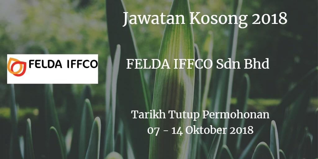 Jawatan Kosong FELDA IFFCO Sdn Bhd  07 -14 Oktober 2018
