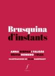 'Brusquina d'instants (Anna Rispau i Falgàs - Sílvia Romero i Olea)'