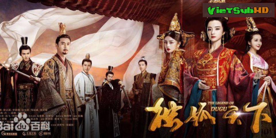 Phim Độc Cô Thiên Hạ Tập 42 VietSub HD | The Legend Of Dugu 2018