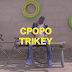 New Audio & Video|Cpopo Trikey_Mnyasa|Download Now