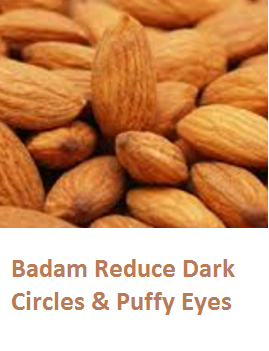 Health Benefits of Almond or Badam Reduce Dark Circles & Puffy Eyes
