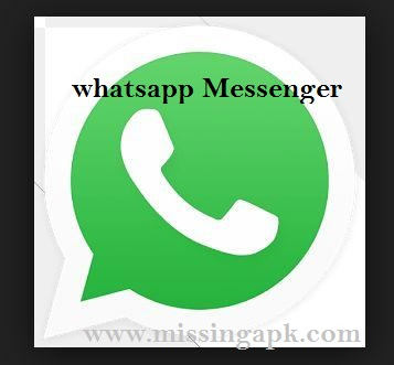 Whatsapp Messenger-www.missingapk.com
