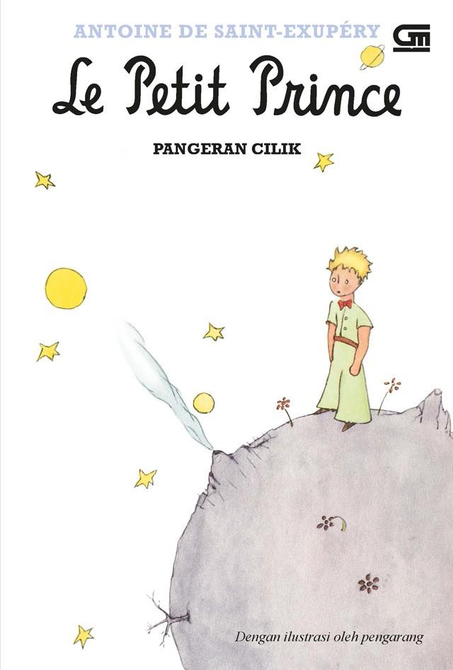 Antoine de Saint Exupéry - The Little Prince - Pangeran Kecil (Le Petit Prince)