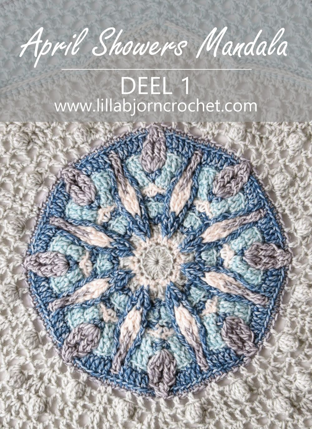 Super April Showers Mandala: Deel 1 (Nederlands) | LillaBjörn's Crochet YG-96