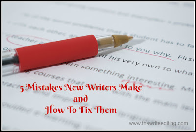 5 Mistakes New Writers Make & How To Fix Them