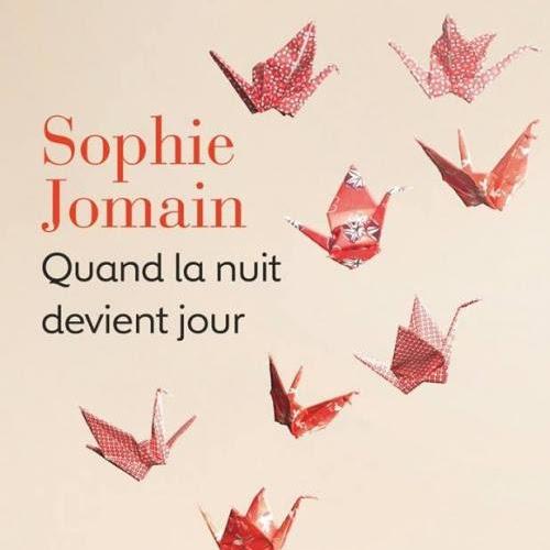 Quand la nuit devient jour de Sophie Jomain