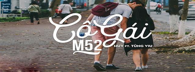 13. Ảnh Bìa Facebook Bài Hát Cô Gái M52 | Huy ft. Tùng Viu