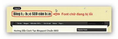 Hướng Dẫn sửa lỗi sai font chữ trong blogspot