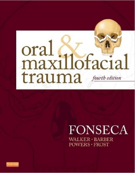 Fonseca Chấn thương Khoang miệng và Hàm mặt 4/e