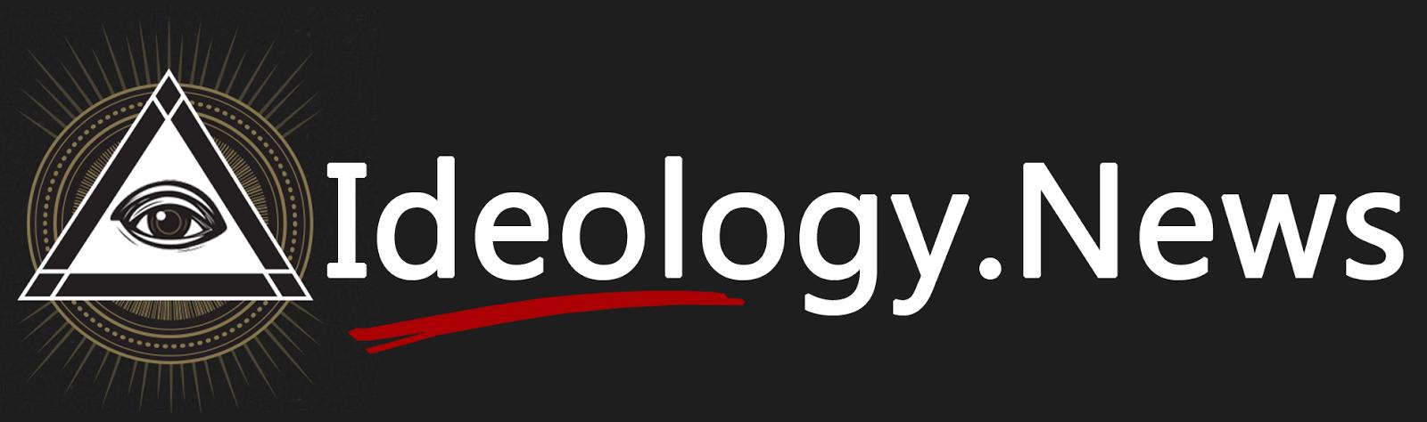 ព័ត៌មានមនោគមវិជ្ជា - Ideology News