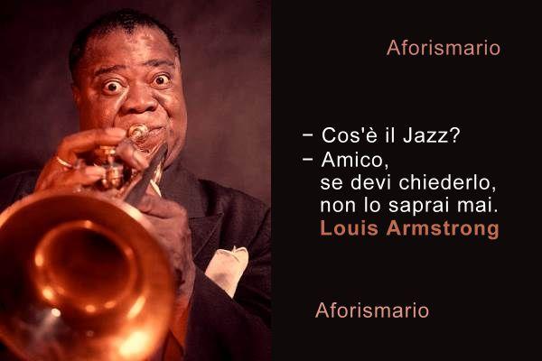 Frasi Sulla Musica Jazz.Aforismario Aforismi Frasi E Citazioni Sul Jazz