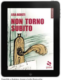 Non torno subito Lisa Agosti ebook libro goWare