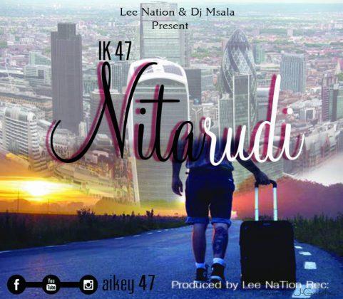 Download Audio | IK 47 - Nitarudi (Singeli)