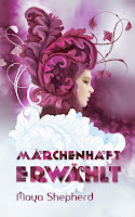 http://ruby-celtic-testet.blogspot.com/2016/06/maerchenhaft-erwaehlt-von-maya-shepherd.html