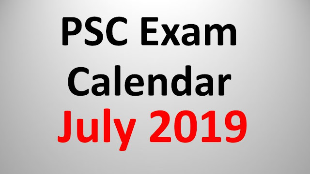 PSC Exam Calendar - July 2019