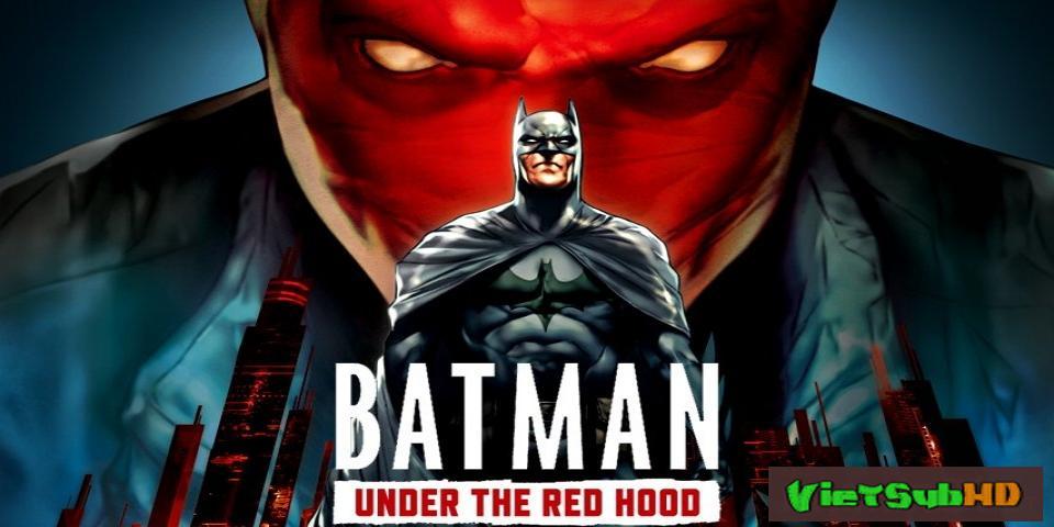 Phim Người Dơi: Đối Đầu Với Mặt Nạ Đỏ VietSub HD | Batman: Under The Red Hood 2010