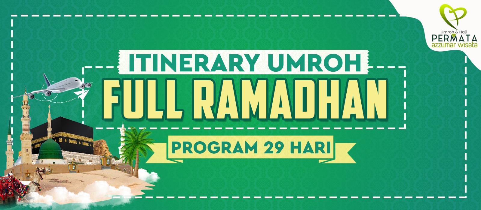 program umroh full ramadhan 29 hari 2020