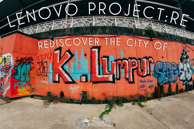 Lenovo Project:RE - Rediscover The City of  Kuala Lumpur