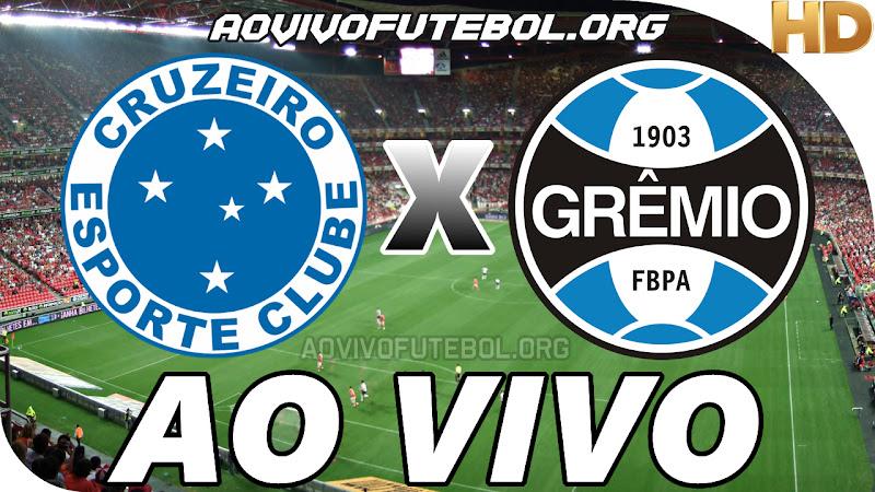 Assistir Cruzeiro vs Grêmio Ao Vivo HD