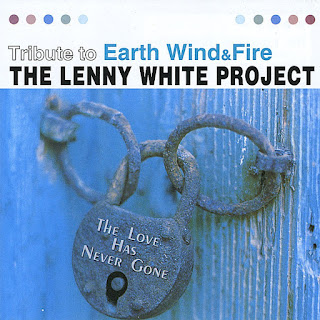 The Lenny White Project – 2004 - The Love Has Never Gone