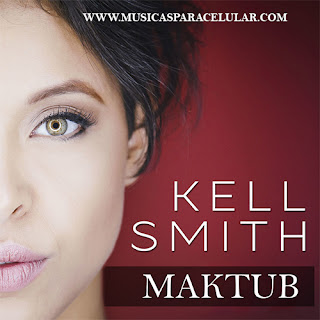Baixar Música Maktub - Kell Smith