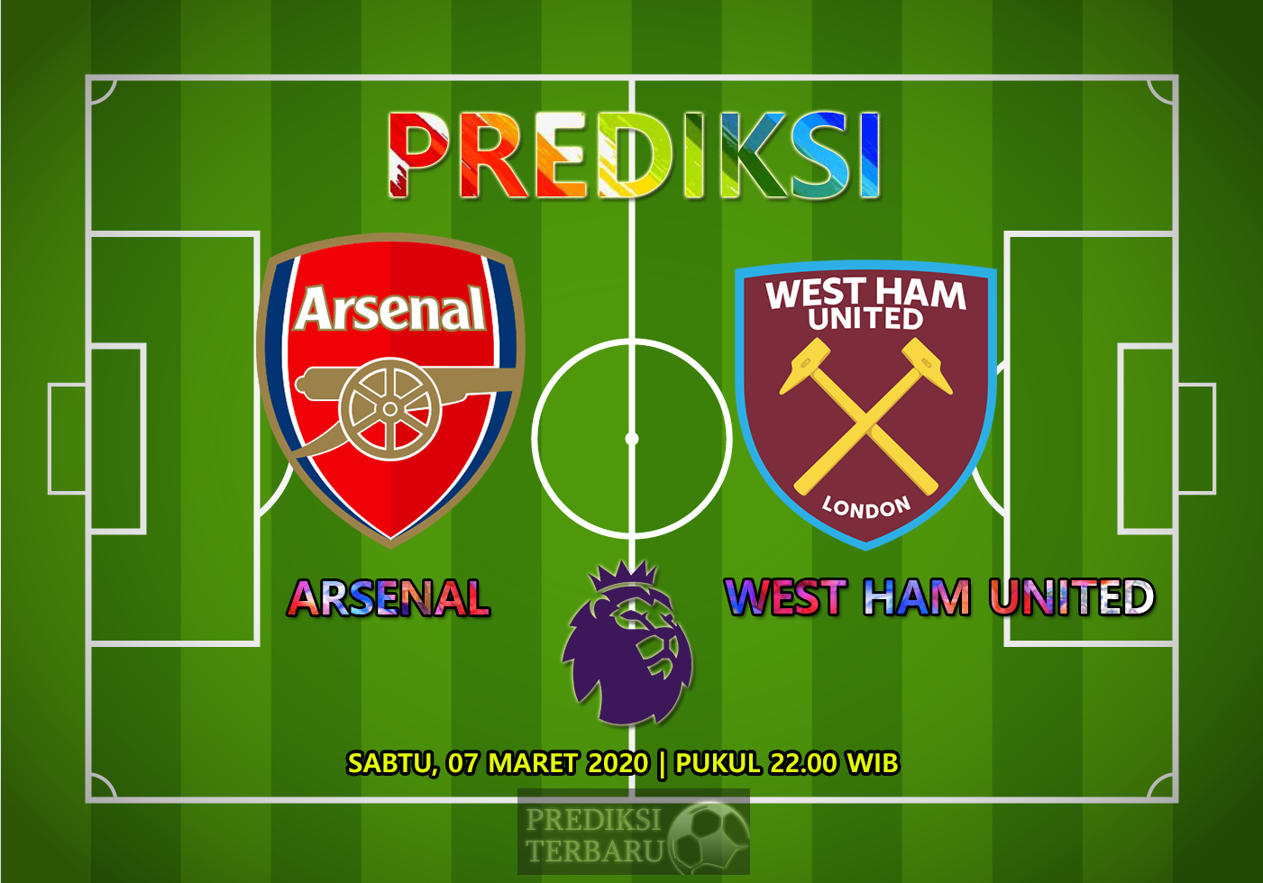 Prediksi Arsenal Vs West Ham United Sabtu 07 Maret