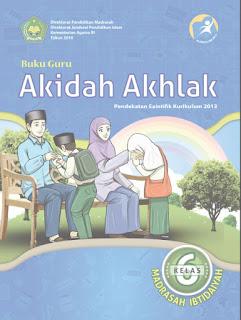 Buku Guru Kelas 6-VI (Akidah Akhlak) Kurikulum 2013 Revisi