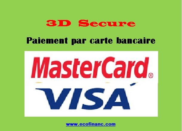3d secure comment s curiser votre paiement par carte bancaire en toute securi - Paiement dans 3 mois par carte bancaire ...