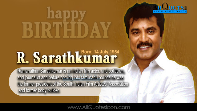 English-Sarathkumar-Birthday-English-quotes-Whatsapp-images-Facebook-pictures-wallpapers-photos-greetings-Thought-Sayings-free
