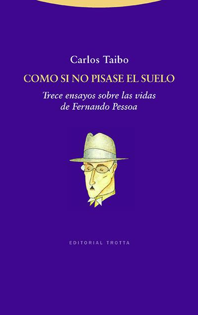 Carlos Taibo, Como si no pisase el suelo