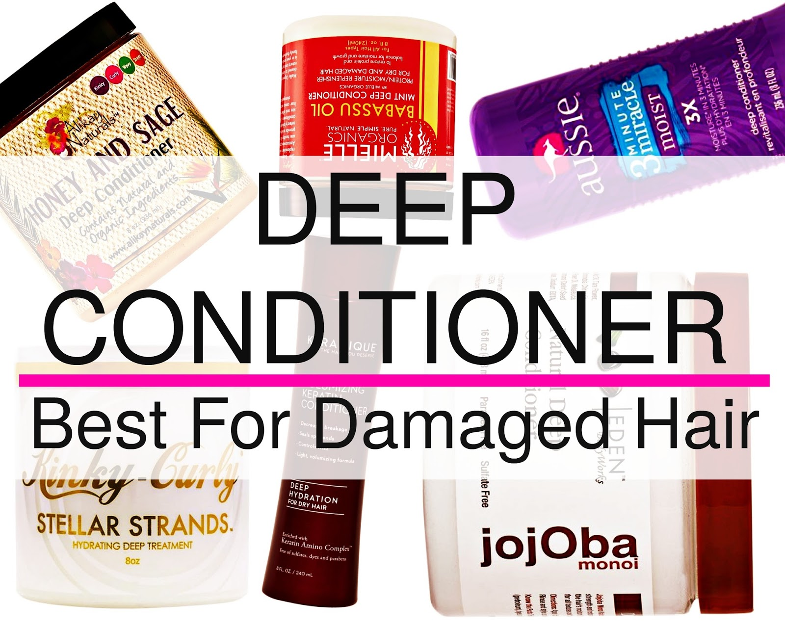 Deep Conditioner Best For Damaged Hair Natural Hair For Beginners
