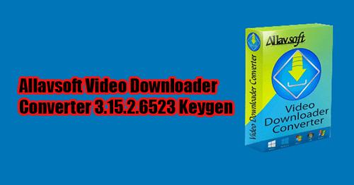 allavsoft video downloader converter keygen