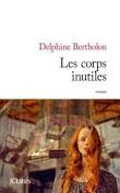 http://tantquilyauradeslivres.blogspot.fr/2016/11/les-corps-inutiles-delphine-bertholon.html
