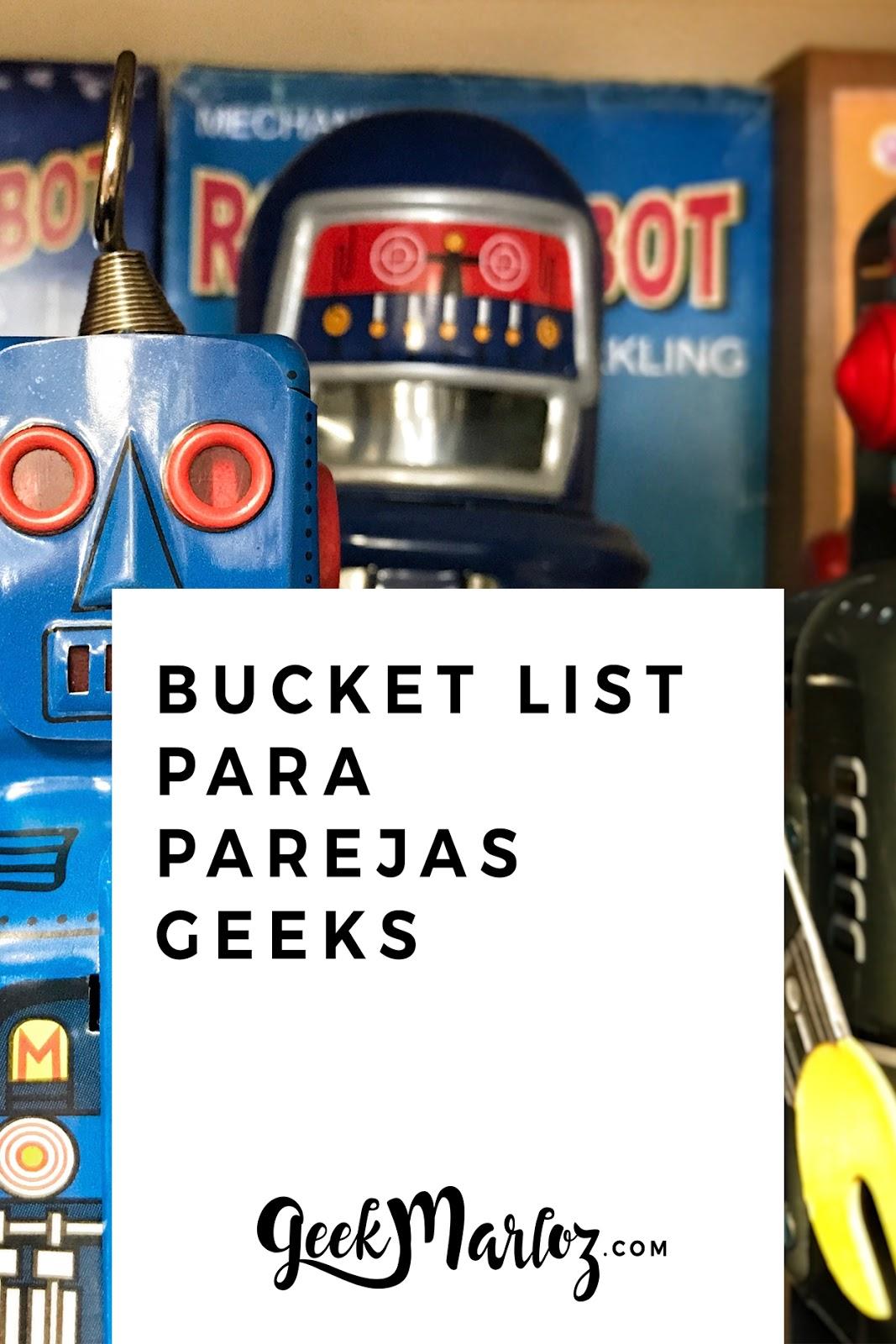 Bucket list para parejas geeks