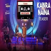 Kabira Naina Mp3 Download