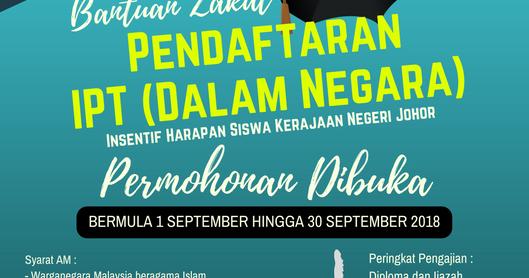Skim Bantuan Zakat Pendaftaran Ipt Dalam Negara 2018 Sesi September Pertubuhan Mahasiswa Johor