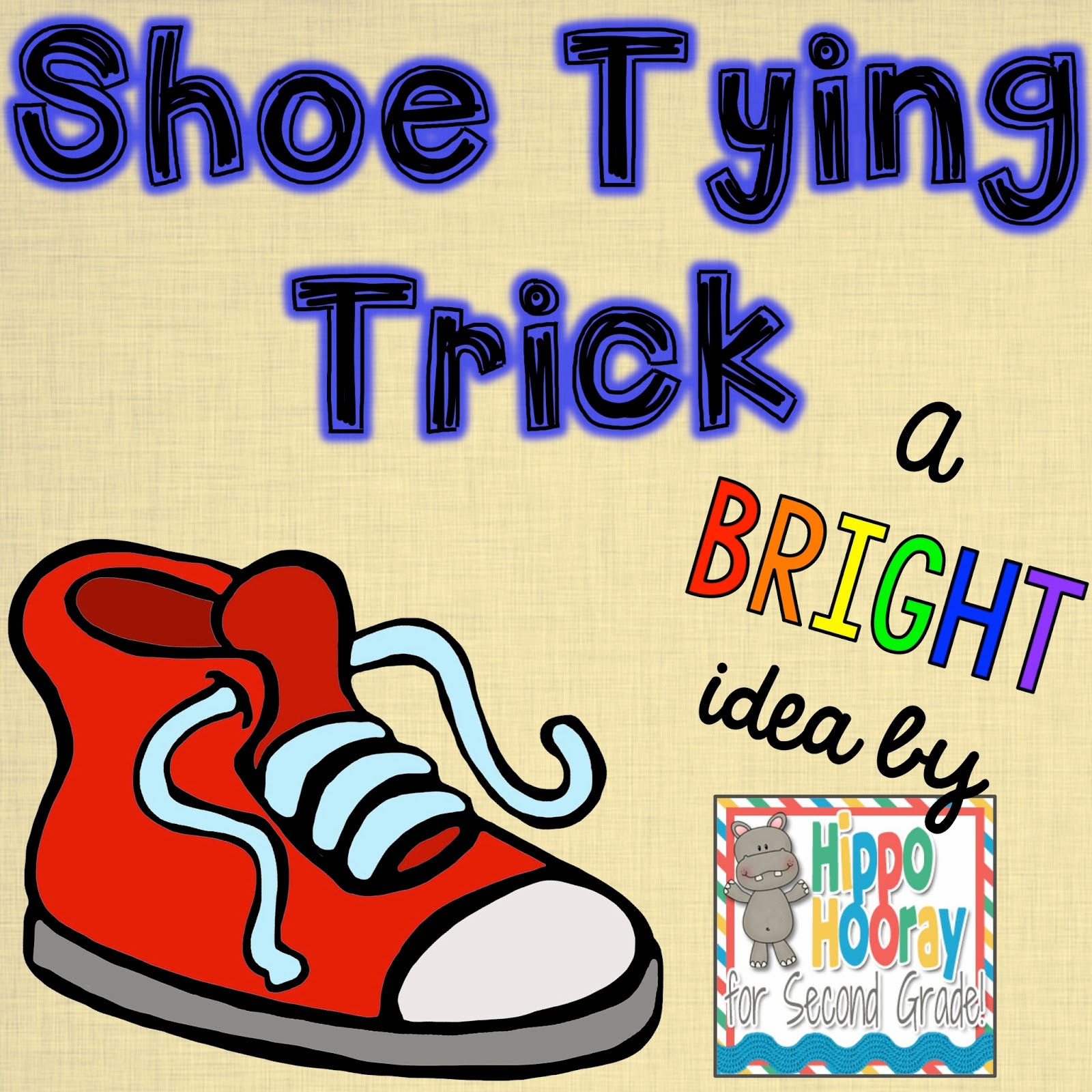 Bright Ideas Shoe Tying Trick