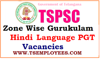 TSPSC Zone Wise Gurukulam Hindi Language PGT Vacancies