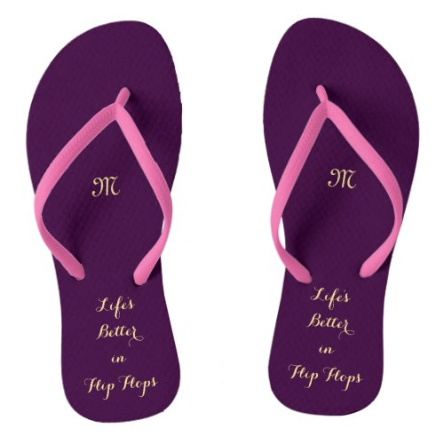 Life's Better in Flip Flops | Funny Beach Sandals