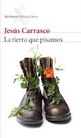 Portada de La tierra que pisamos de Jesús Carrasco