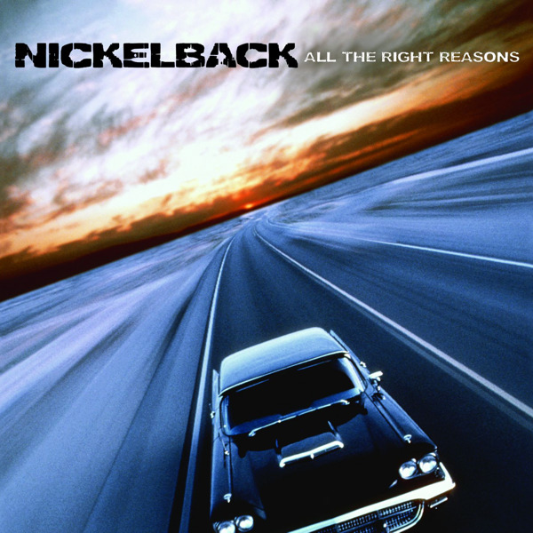 Nickelback - All the Right Reasons (Bonus Track Version) Cover