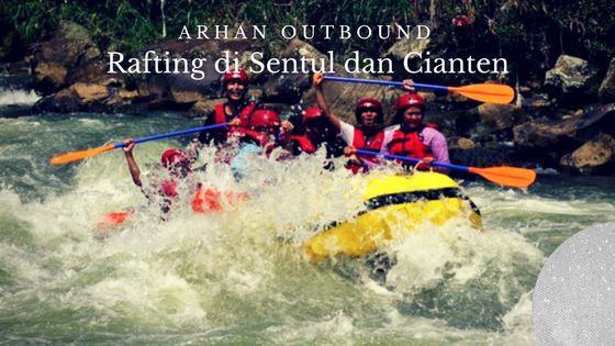 Paket Rafting Sentul dan Cianten Bogor