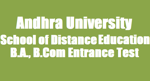 AU SDE BA,BCom Entrance Test,Distance Degree Admissions,Hall tickets