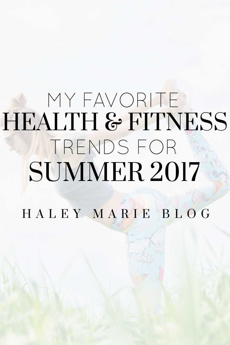 Haley Marie: My Favorite Health & Fitness Trends for ...
