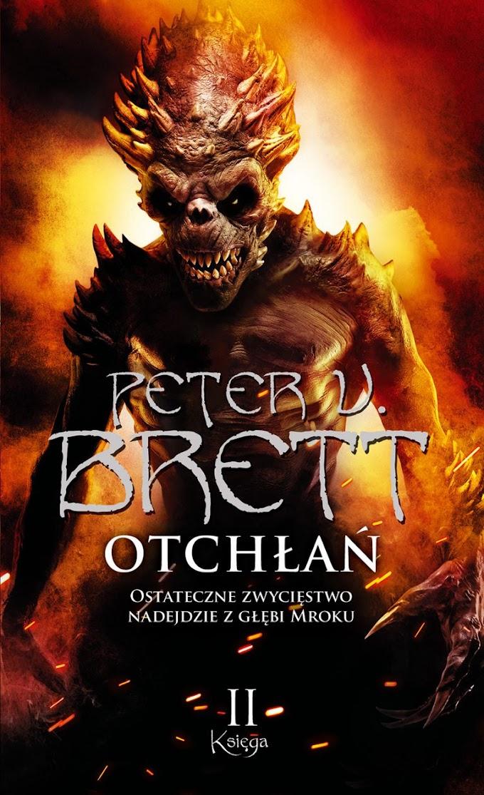 """""""Otchłań: Księga II"""" - Peter V. Brett"""